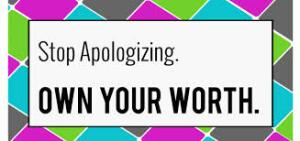 stop apologizing 2