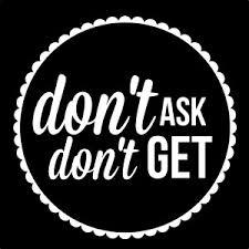 not asking